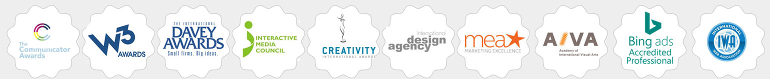 Creativity International Awards, The Communicator Awards, Academy of International Visual Arts, The International Davey Awards, Interactive Media Council, W3 Awards, Mea Star Marketing Excellence, International Design Agency, UKWDA