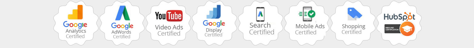 Google Analytics Certified, Google Adwords Certified, Adwords Video Certified, Adwords Display Certified, Adwords Mobile Certified, Adwords Search Certified, Google Mobile Sites Certified